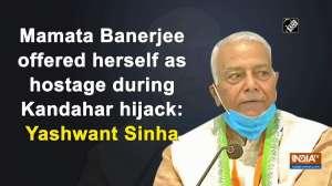 Mamata Banerjee offered herself as hostage during Kandahar hijack: Yashwant Sinha