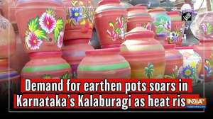 Demand for earthen pots soars in Karnataka's Kalaburagi as heat rises