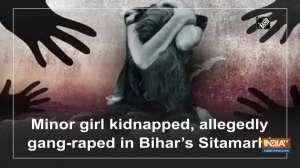 Minor girl kidnapped, allegedly gang-raped in Bihar's Sitamarhi