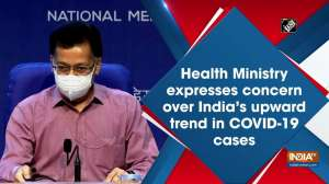 Health Ministry expresses concern over India's upward trend in COVID-19 cases