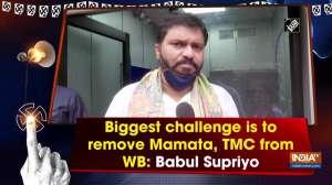 Biggest challenge is to remove Mamata, TMC from WB: Babul Supriyo