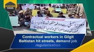 Contractual workers in Gilgit Baltistan hit streets, demand job regularisation