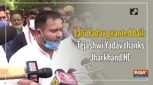 Lalu Yadav granted bail: Tejashwi Yadav thanks Jharkhand HC