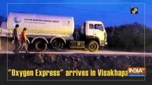 """""""Oxygen Express"""" arrives in Visakhapatnam"""