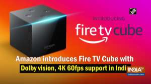 Amazon introduces Fire TV Cube with Dolby vision, 4K 60fps support in India