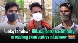 Sunday Lockdown: NDA aspirants face difficulty in reaching exam centres in Lucknow