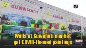 Walls at Guwahati market get COVID-themed paintings
