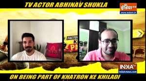 Abhinav Shukla talks about Khatron Ke Khiladi 11