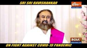 Sri Sri Ravi Shankar on fighting COVID-19