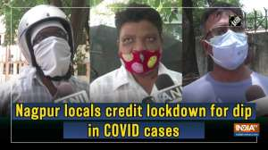Nagpur locals credit lockdown for dip in COVID cases