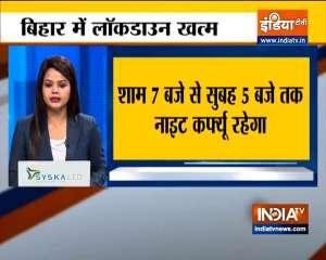 Lockdown ends in Bihar, night curfew will remain