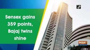 Sensex gains 359 points, Bajaj twins shine