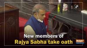 New members of Rajya Sabha take oath