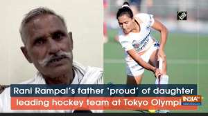 Rani Rampal's father 'proud' of daughter leading hockey team at Tokyo Olympics