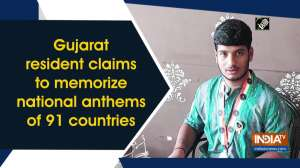 Gujarat resident claims to memorize national anthems of 91 countries