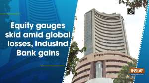 Equity gauges skid amid global losses, IndusInd Bank gains