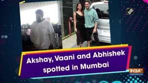 Akshay, Vaani, and Abhishek spotted in Mumbai