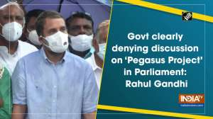 Govt clearly denying discussion on 'Pegasus Project' in Parliament: Rahul Gandhi