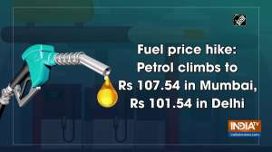 Fuel price hike: Petrol climbs to Rs 107.54 in Mumbai, Rs 101.54 in Delhi