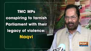 TMC MPs conspiring to tarnish Parliament with their legacy of violence: Naqvi