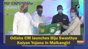 Odisha CM launches Biju Swasthya Kalyan Yojana in Malkangiri