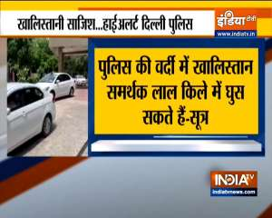 Delhi on high alert: Khalistani supporters may enter Red Fort in police uniform