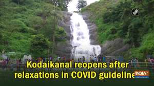 Kodaikanal reopens after relaxations in COVID guidelines