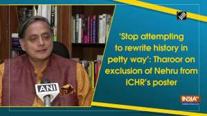 'Stop attempting to rewrite history in petty way': Tharoor on exclusion of Nehru from ICHR's poster