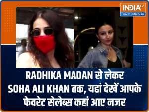 Radhika Madan to Soha Ali Khan, here's where your favourite celebs were spotted