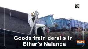 Goods train derails in Bihar's Nalanda