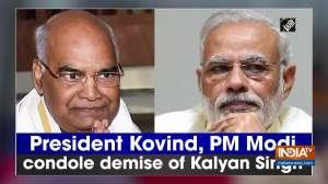 President Kovind, PM Modi condole demise of Kalyan Singh