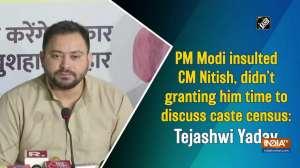 PM Modi insulted CM Nitish, didn't grant him time to discuss caste census: Tejashwi Yadav