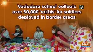 Vadodara school collects over 30,000 'rakhis' for soldiers deployed in border areas