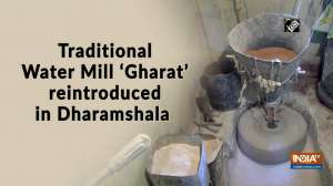Traditional Water Mill 'Gharat' reintroduced in Dharamshala