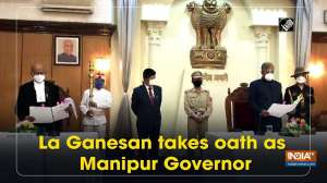 La Ganesan takes oath as Manipur Governor