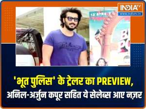 Anil Kapoor, Arjun Kapoor and others clicked at trailer preview of Bhoot Police