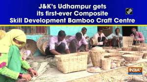 J&K's Udhampur gets its first-ever Composite Skill Development Bamboo Craft Centre