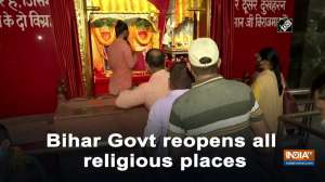 Bihar Govt reopens all religious places