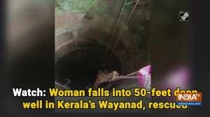 Watch: Woman falls into 50-feet deep well in Kerala's Wayanad, rescued