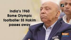 India's 1960 Rome Olympic footballer SS Hakim passes away