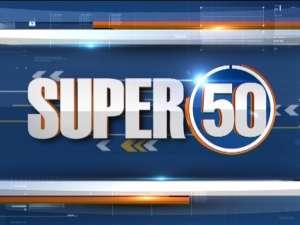 Watch Super 50 News bulletin | September 26, 2021