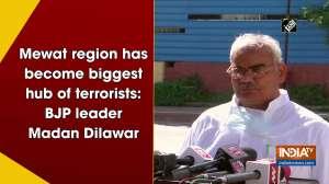 Mewat region has become biggest hub of terrorists: BJP leader Madan Dilawar