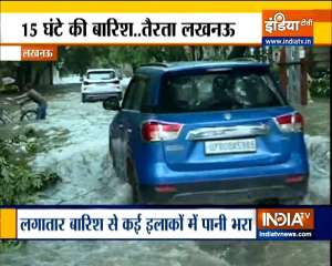 Heavy rain wreaks havoc in Lucknow, homes of many ministers submerged in water