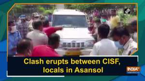 Clash erupts between CISF and locals in Asansol