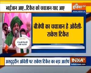 BKU leader Rakesh Tikait slams Owaisi; calls him BJP's 'chacha jaan'