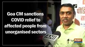 Goa CM sanctions COVID relief to affected people from unorganised sectors
