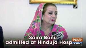 Saira Banu admitted at Hinduja Hospital