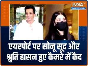Sonu Sood, Shruti Haasan snapped at airport