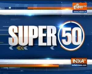 Watch Super 50 News bulletin | September 27, 2021
