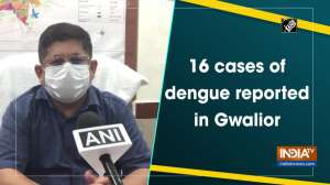 16 cases of dengue reported in Gwalior